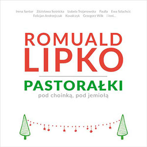 ROMUALD-LIPKO-PASTORALKI-artCONNECTION-music